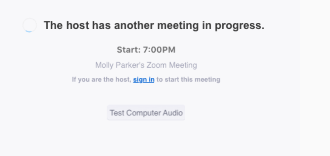 Zoom The host has another meeting in progress
